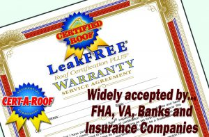 Cert-A-Roof LeakFREE Roof Inspection and Certification Warranty
